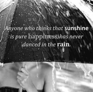dancing, quotes, rain, sunshine