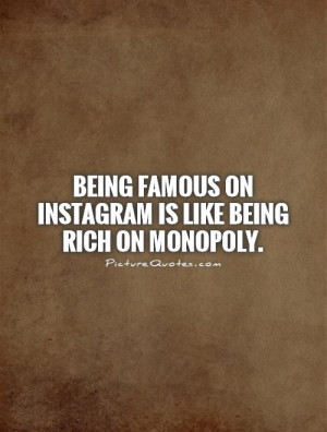 Famous Quotes Instagram Quotes Rich Quotes