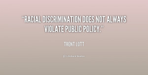 """Racial discrimination does not always violate public policy."""""""