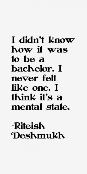 View All Riteish Deshmukh Quotes