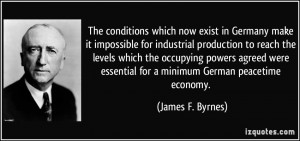More James F. Byrnes Quotes