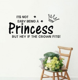 Free-Shipping-Its-Not-Easy-Being-A-Princess-Romantic-Warmly-Quotes ...