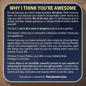 Why I think you're awesome