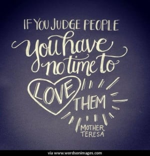 Quotes by mother teresa