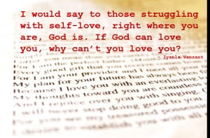 If God Can Love You, Why Can't You Love You?