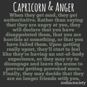 Capricorn & Anger: Imperious and Decisive Wow... We're real bitches ...