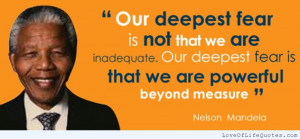 Nelson-Mandela-quote-on-our-deepest-fear.jpg