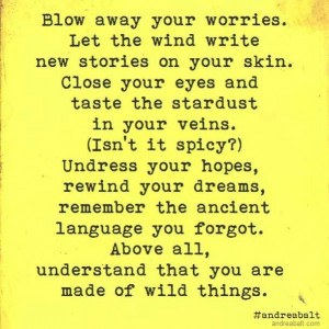 You are made of wild things Andrea Balt