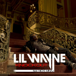 Lil Wayne ft. Nicki Minaj - Knockout (Official Single Cover)