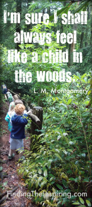 Photo & Quote In the Woods