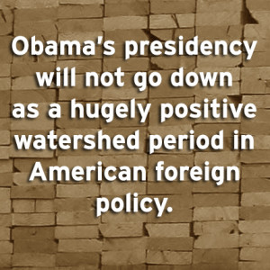 ... down as a hugely positive watershed period in American foreign policy
