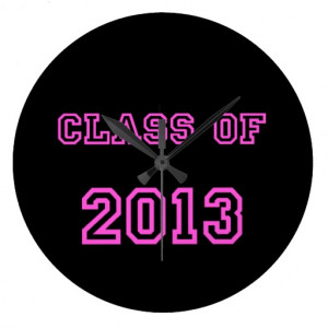 Class Of 2013 Graduation Quotes Class of 2013 pink customized