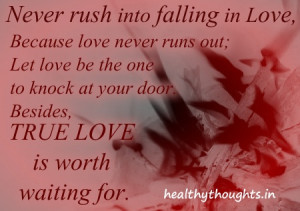 love quotes-true love is worth waiting for