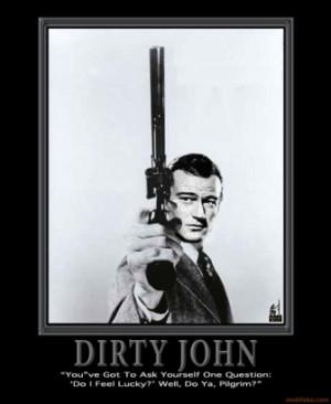 DIRTY HARRY JOHN WAYNE