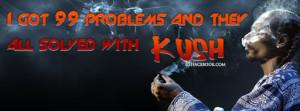 quote-phrase-message-sayings-kush-rapper-snoop-dogg-smoke-smoking-weed ...