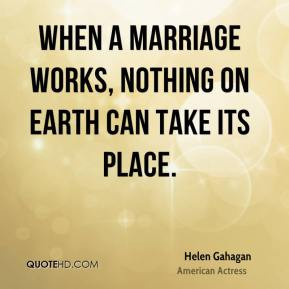Helen Gahagan Douglas Marriage Quotes