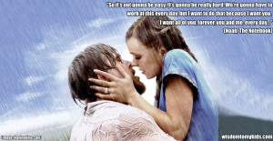 The Notebook – Classic Movie Love Quotes