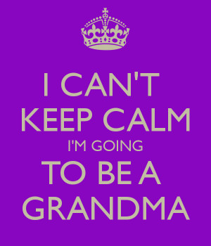 cant keep calm im going to be a grandma 1