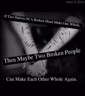 halves of a broken heart make one whole, then maybe two Broken People ...