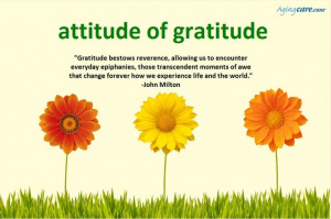 Yes! Great quote, Carrol, for an attitude of gratitude...