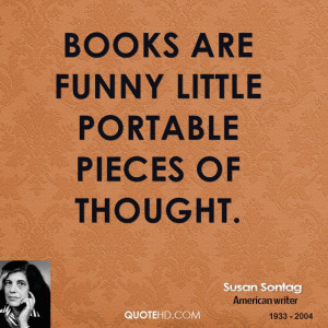 susan-sontag-author-books-are-funny-little-portable-pieces-of.jpg