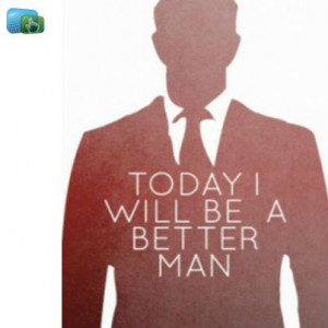 today i will be a better man # quotes