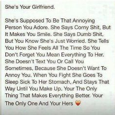 She's your girlfriend :) #quotes #saying