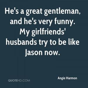 Angie Harmon Husband Quotes