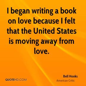 bell-hooks-bell-hooks-i-began-writing-a-book-on-love-because-i-felt ...