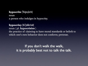 Hypocrisy Quotes HD Wallpaper 10