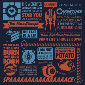 Some of the best quotes from the awesomely popular Portal video game ...