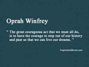 Oprah Winfrey – Moving On Quotes