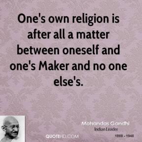 mohandas-gandhi-leader-ones-own-religion-is-after-all-a-matter.jpg
