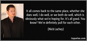 More Nick Lachey Quotes
