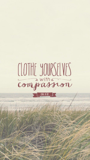 ... Compassion Quotes, Clothing, Kindness Quotes Bible, Chosen People