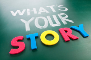 question: what's your story