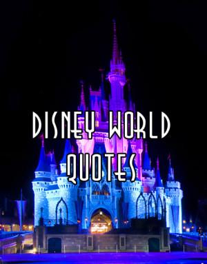 Disney World Quotes