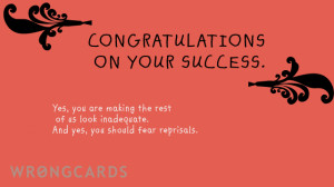 ... congratulations cards at Provided your success is short-lived, I