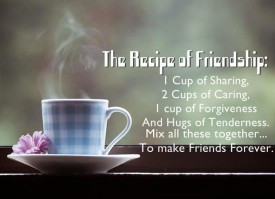 eq-best-quote-by-author-unknown-the-recipe-of-friendship-cup-of-shari ...