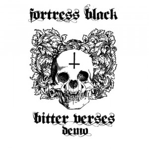 from Bitter Verses Demo by Fortress Black