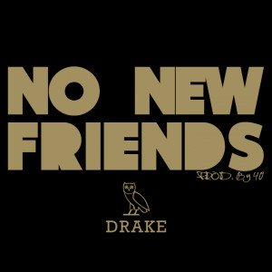 Drake • No New Friends Covers