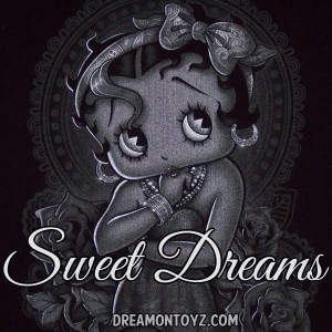 Sweet Dreams! #Quote #Betty_Boop