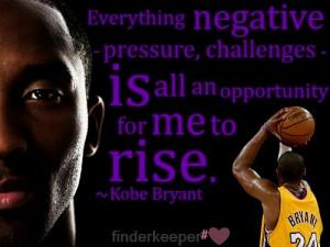 Kobe bryant, quotes, sayings, motivational, success, rise