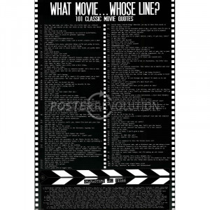 What Movie, Whose Line? Movie Movie Quotes Poster Print - 24x36