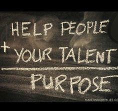 Purpose. quotes. wisdom. advice. life lessons. goals. career. More