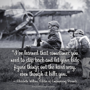ve learned that some of the best days with your kids are the ones ...