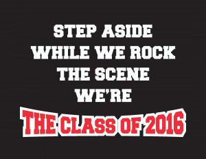 Related Pictures senior class 2014 slogans
