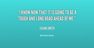 quote-Susan-Smith-i-know-now-that-it-is-going-63193.png