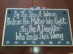 ... mother quot, daughters, mother daughter quotes, mom quotes, true