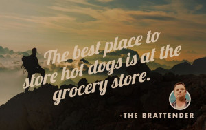quotes #funny #humor #grilling #hotdogs
